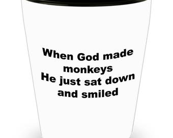 Funny Monkeys Shot Glass - He Just Sat Down And Smiled
