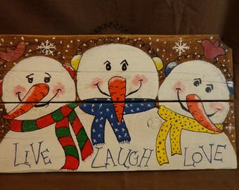 Live Laugh Love Snowmen wall hanging, hand cut and painted
