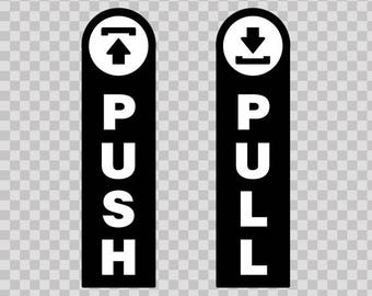 Decals Sticker Push - Pull door store warehouse 18784