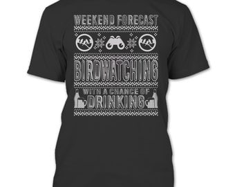 Weekend Forecast T Shirt, Birdwatching T Shirt