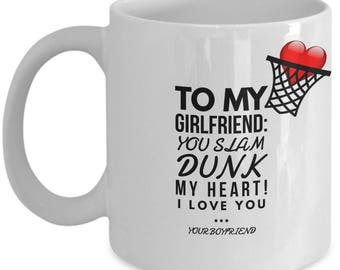 To My Girlfriend! White Coffee Mug, Basketball Girlfriend's Gift, Basketball Girlfriend's keepsake, Basketball Girlfriend's present.