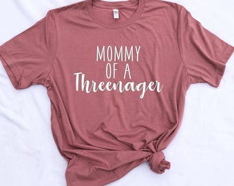 Mommy of a Threenager Tee