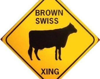 BROWN SWISS XING  .040 Aluminum w/vinyl graphics Cow Sign