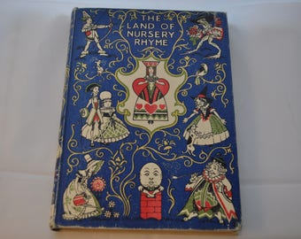 Vintage Childrens book 'The Land of Nursery Rhyme'