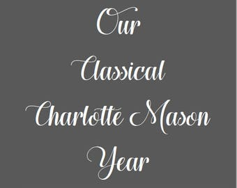 Planning Pages: Classical Charlotte Mason Year