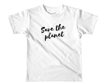 Save the Planet Short sleeve kids t-shirt Funny T-shirt Cute T-shirt Crewneck Gift