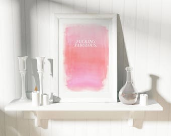 Framed 'Fabulous' / Wall Print