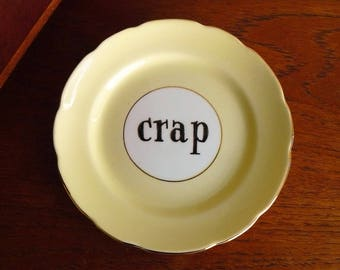 Crap hand painted vintage china bread and butter plate with hanger recycled humor funny display decor