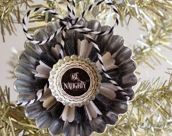 BE NAUGHTY Christmas Ornament - Menswear plaid ornament - Christmas decor - holiday decorations - silver tin ornament - bottle cap ornament
