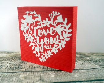 "Valentine or 5th anniversary gift, Love You sign. White words on red wood block. Modern rustic art plaque, birds flowers leaves 4"" x 4"""