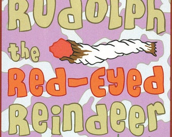 Rudolph the Red-Eyed Reindeer