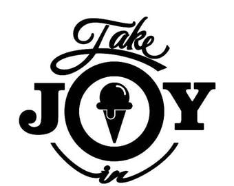 BACK to SCHOOL SALE Take Joy In Ice Cream Decal