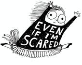 Even If I'm Scared (Small) - Signed Archival Print, by Ani Castillo -
