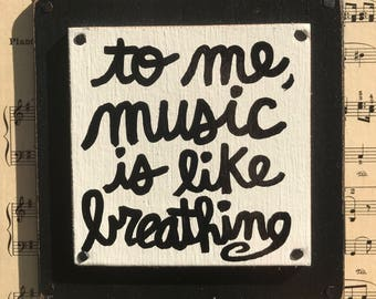 """Hand Made Music Collage Quote Wall Art Painted Vintage Sheet Music Musician Gift  """"To me, music is like breathing"""""""