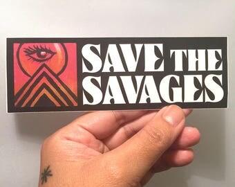 Save the Savages - Vinyl Sticker