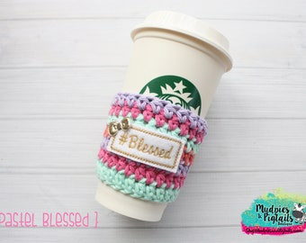 Pastel Blessed Coffee Cup cozy, bible journaling, faith, church, knit mug sleeve, stocking stuffer, bible study, preacher gift hashtag quote