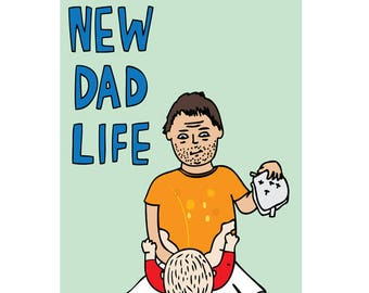 Father's Day Card - New Dad Life
