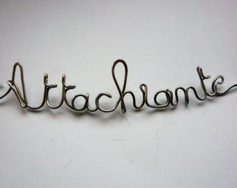 Brooch Attachiante Sissi steel strand