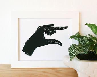 Give Yourself Margin Print, Margin Illustration, Quote Illustration, Saying Art,