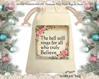 Bell Still Rings Muslin Gift Bag  4x6 / Pink Shabby Roses / Rustic / CHRISTMAS Gift Card Holder / Hot Cocoa Packet Holder / QTY DISCOUNT