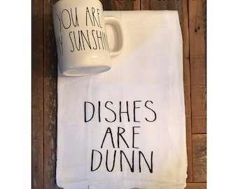 """Rae Dunn Inspired Kitchen Tea Towel """"Dishes are Dunn"""""""