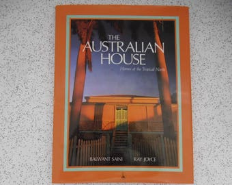 The Australian house...homes of the tropical north...vintage hard cover coffee table book