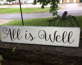 """All Is Well Rustic Wood Sign Hand Painted Sign Inspirational Wall Decor Distressed Wood Sign Farmhouse Style Distressed Wood Sign 24"""" x 6"""""""
