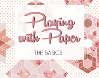 Playing with Paper Book 1: The Basics - Sue Daley English Paper Piecing Instructions - N093-PWPB1