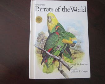 vintage book - PARROTS of the World - 1978 - Forshaw and Cooper - illustrated, reference