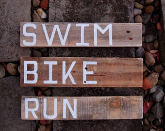 Triathlon Signs in Reclaimed Pallet Wood - SWIM BIKE RUN - Triathlete Gift - 3 Sign Set - Ironman Finisher Signs - White Lettering