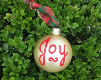 Joy Ornament, Hand Painted, Personalized Christmas Ornament, FREE Personalizing, Hostess Gift, Joy to the World, 2016 ornament, Tree bauble