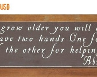 ON SALE TODAY Abraham Lincoln As you grow older you will discover Inspirational Wooden Sign  ...6 x 27 You Pick Colors