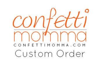 Custom Quantity for Melinda