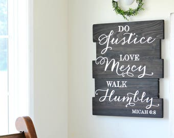 Justice Sign, Scripture Sign, Rustic Wall Decor, Micah 6:8, Seek Justice, Walk Humbly