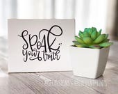 Selah Signs Speak Your Truth miniblock SPECIAL PREORDER