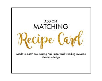 Made to Match Any Invitation Theme or Design Printable Recipe Card Digital File