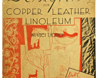 Vintage How To Book - Designs For COPPER - LEATHER - LINOLEUM by Walter T. Foster, circa 1950