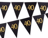 40th Birthday Banner, Black and Gold Party Decor, 6ft Photography Prop, Pennant Banner, Triangle Flag Bunting Banner