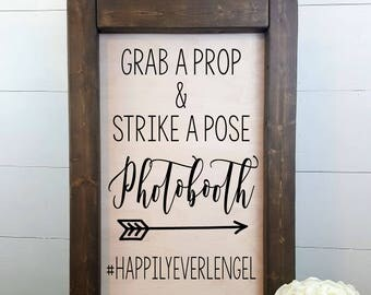 Photobooth Sign- Personalized - Rustic Wedding Sign, Made to Order, Wedding Photobooth, Grab a Prop and Strike a Pose