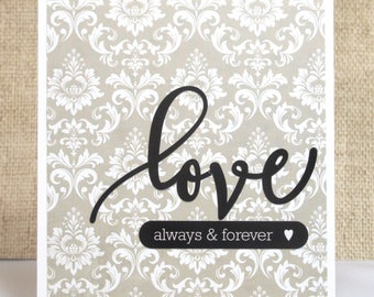 Love Card- Wedding Card- Anniversary Card- Always and Forever- Cards for Him- Cards for Her