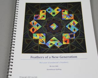 DESTASH - Books, free motion quilting, Feathers of a New Generations by Lisa Calle.  Not Your Grandmother's Feathers.