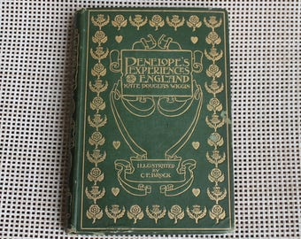 Antique Book Penelope's English Experiences by Kate Douglas Wiggin First Edition 1900 Illustrated by C.E.Brock