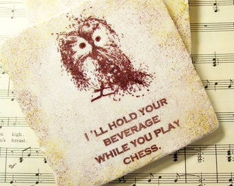 Owl Coaster Little Owl Coaster Housewarming Coaster Set Owl Lover Gift Coaster Set of 4 I'll Hold Your Beverage While You...