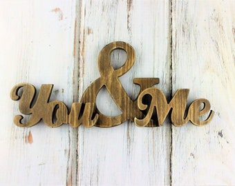 You And Me, Wooden Word Sign, Wooden Words Decor, Fixxer Upper Style, Laser Cut Wood Sign, Wood Art Wood Sign, Wood Word Decor, Farmhouse