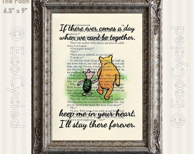 Winnie the Pooh Piglet Keep Me In Your Heart I'll Stay There Forever on Vintage Upcycled Dictionary Art Book Art Print book lover gift