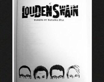 A Louden Swain Fanzine