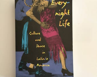 Latin America Otherwise: Everynight Life Culture and Dance in Latin-O America (1997, Paperback)
