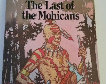 Vintage 1979 The Last of the Mohicans James Fenimore Cooper