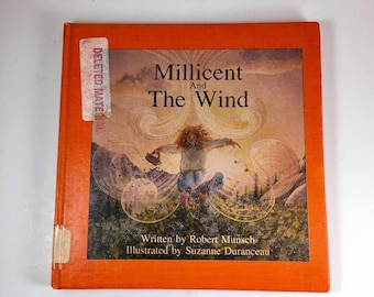 Millicent and the Wind by Robert Munsch and Suzanne Duranceau, 1984 Hardcover