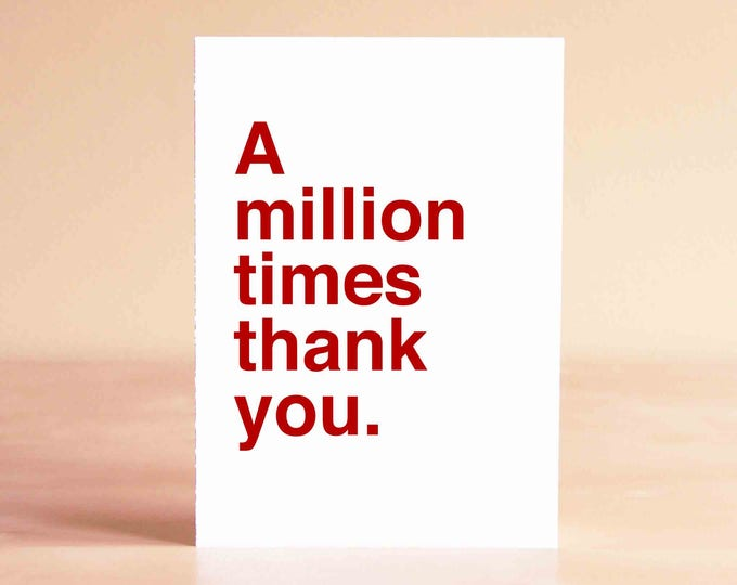 Friend Thank You Card - Blank Thank You Card - Bridesmaid Thank You Card - A million times thank you.